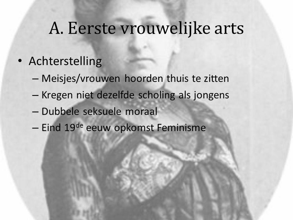 A. Eerste vrouwelijke arts