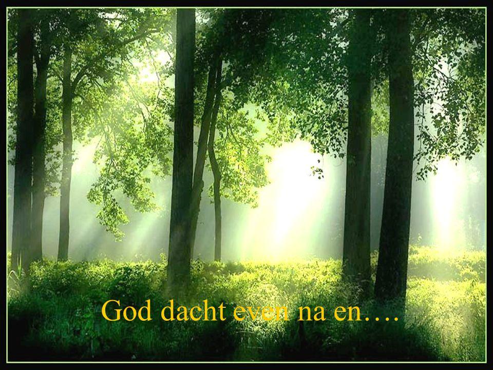 God dacht even na en….