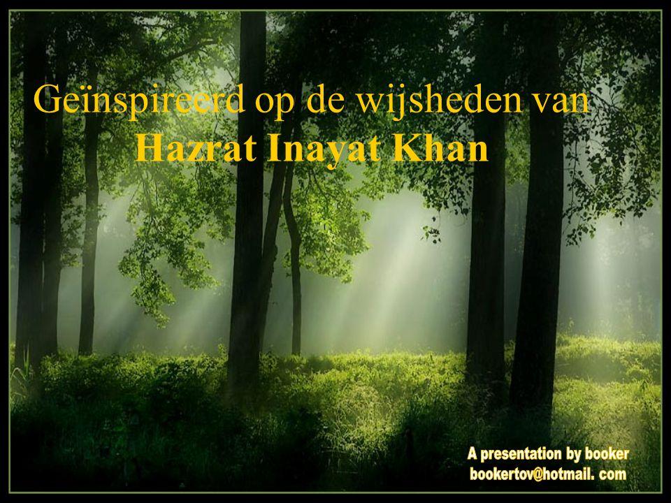 Geïnspireerd op de wijsheden van Hazrat Inayat Khan