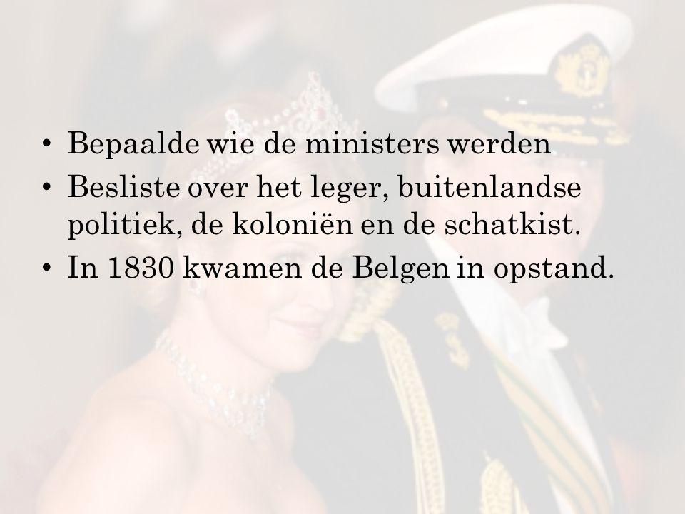 Bepaalde wie de ministers werden