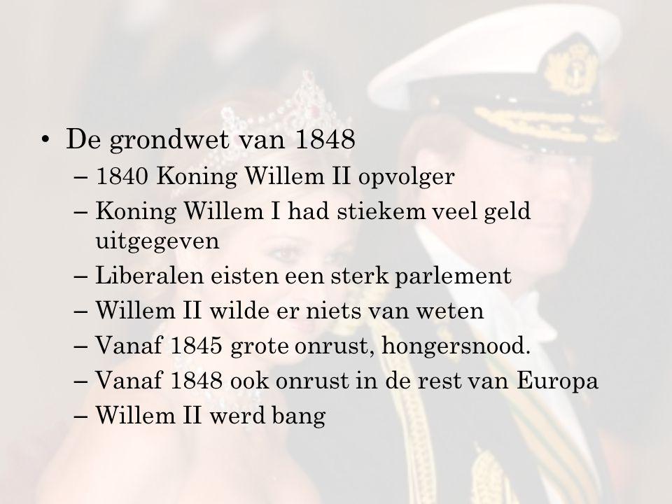 De grondwet van 1848 1840 Koning Willem II opvolger