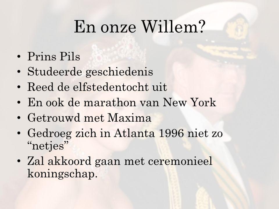 En onze Willem Prins Pils Studeerde geschiedenis