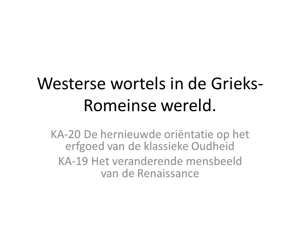 Westerse wortels in de Grieks-Romeinse wereld.