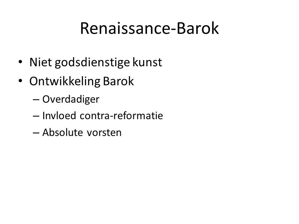 Renaissance-Barok Niet godsdienstige kunst Ontwikkeling Barok