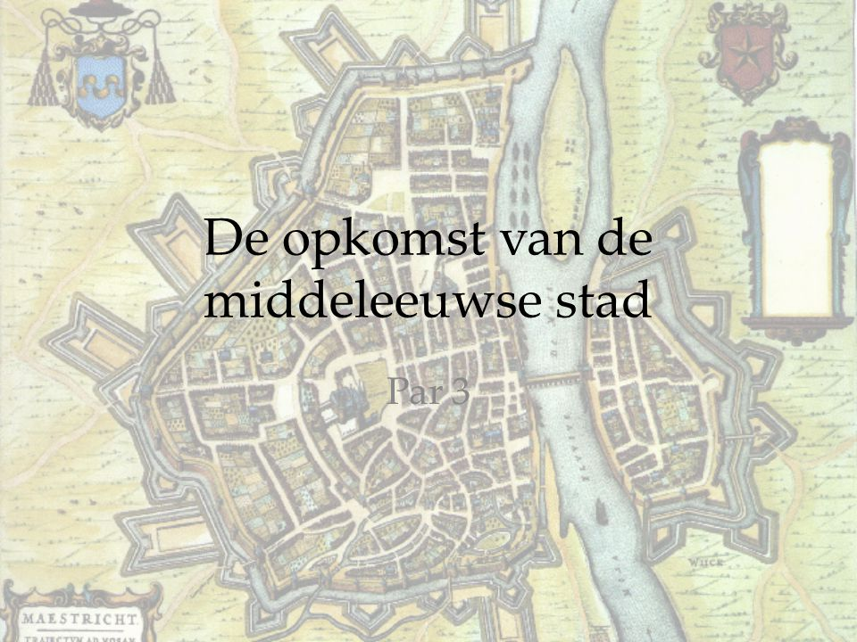 De opkomst van de middeleeuwse stad