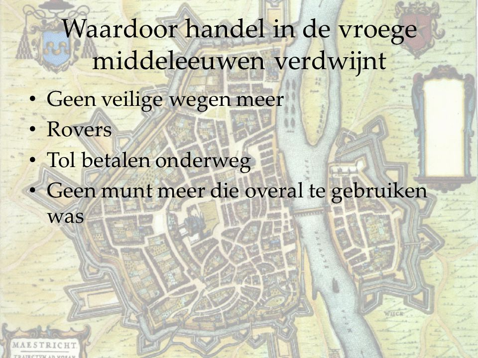 Waardoor handel in de vroege middeleeuwen verdwijnt