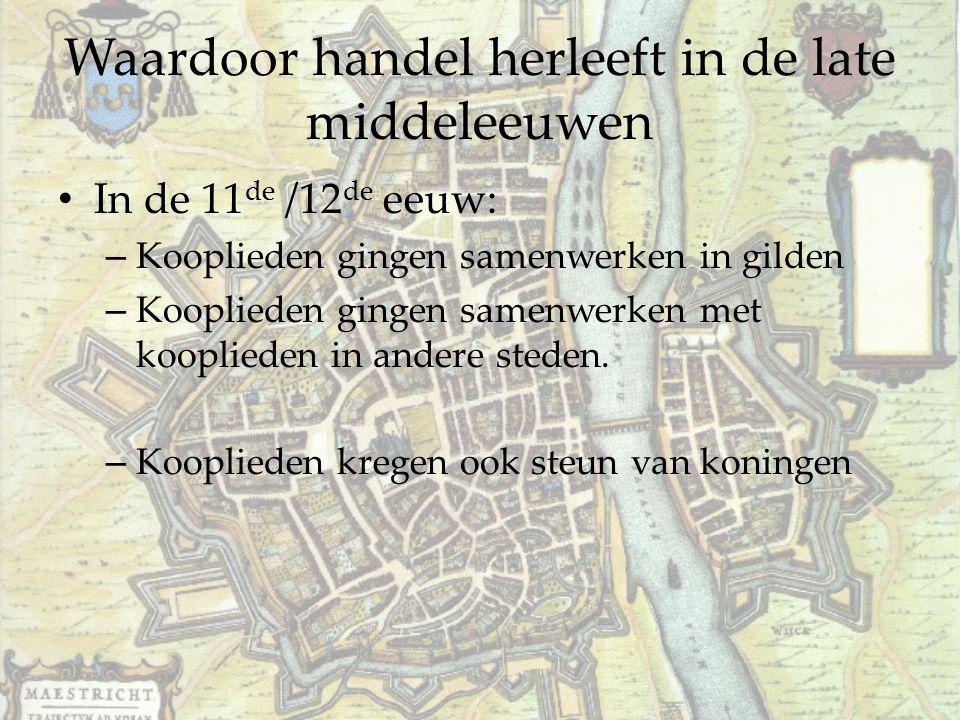 Waardoor handel herleeft in de late middeleeuwen