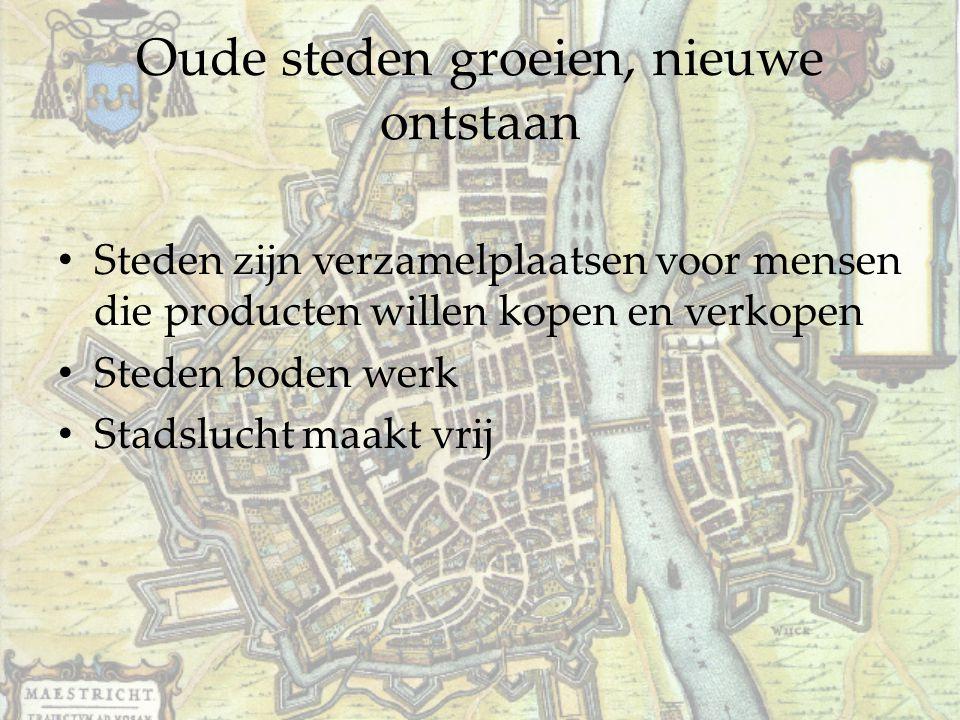 Oude steden groeien, nieuwe ontstaan