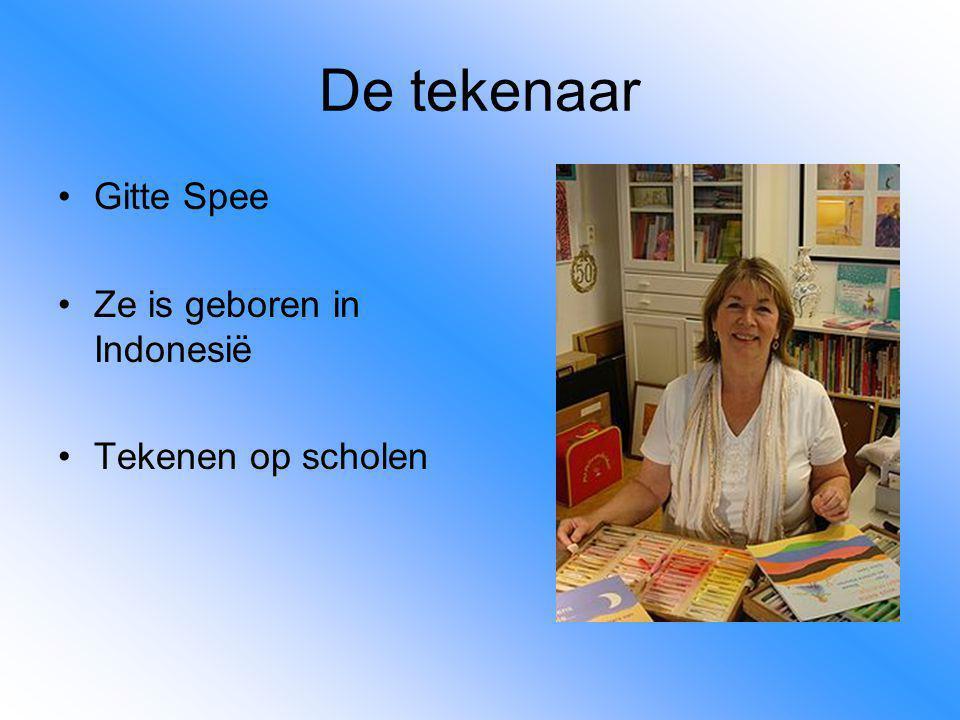De tekenaar Gitte Spee Ze is geboren in Indonesië Tekenen op scholen