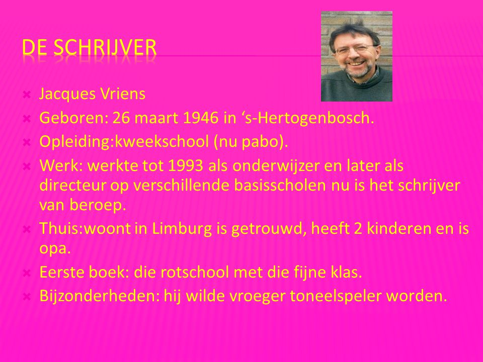 De schrijver Jacques Vriens