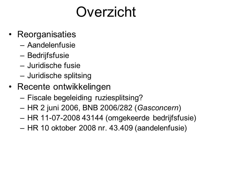 Overzicht Reorganisaties Recente ontwikkelingen Aandelenfusie