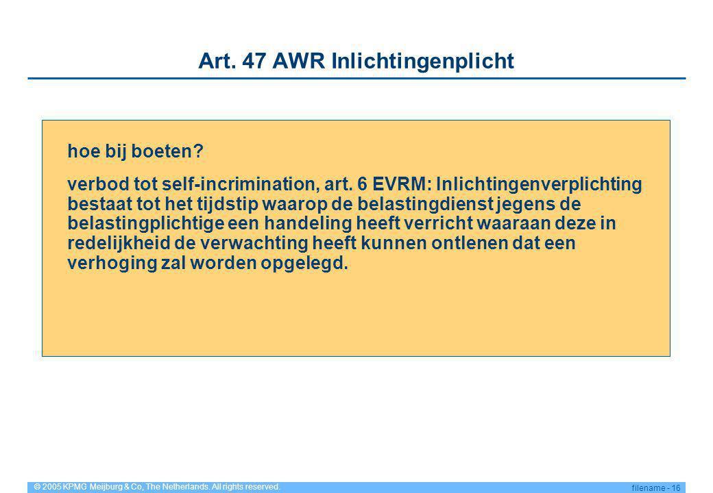 Art. 47 AWR Inlichtingenplicht