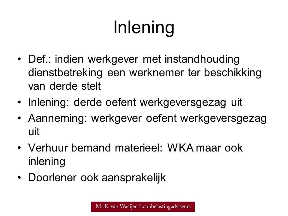 Inlening Def.: indien werkgever met instandhouding dienstbetreking een werknemer ter beschikking van derde stelt.