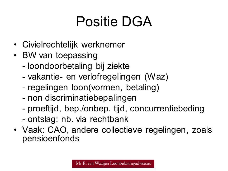 Positie DGA Civielrechtelijk werknemer BW van toepassing