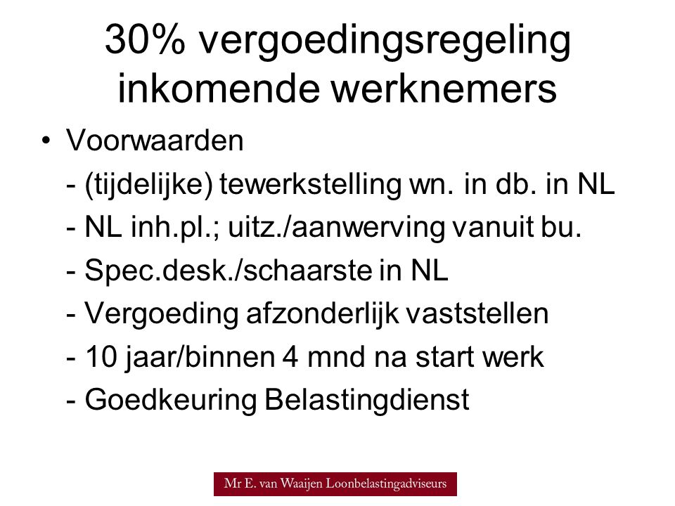 30% vergoedingsregeling inkomende werknemers