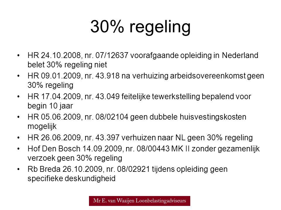 30% regeling HR 24.10.2008, nr. 07/12637 voorafgaande opleiding in Nederland belet 30% regeling niet.