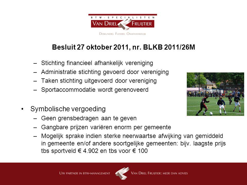 Besluit 27 oktober 2011, nr. BLKB 2011/26M