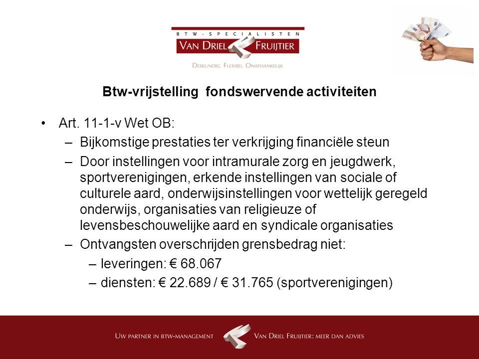 Btw-vrijstelling fondswervende activiteiten