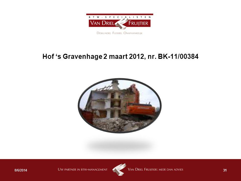 Hof 's Gravenhage 2 maart 2012, nr. BK-11/00384