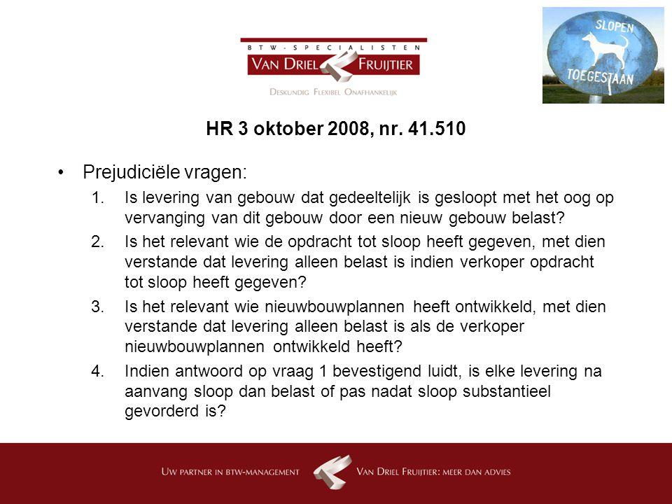 HR 3 oktober 2008, nr. 41.510 Prejudiciële vragen: