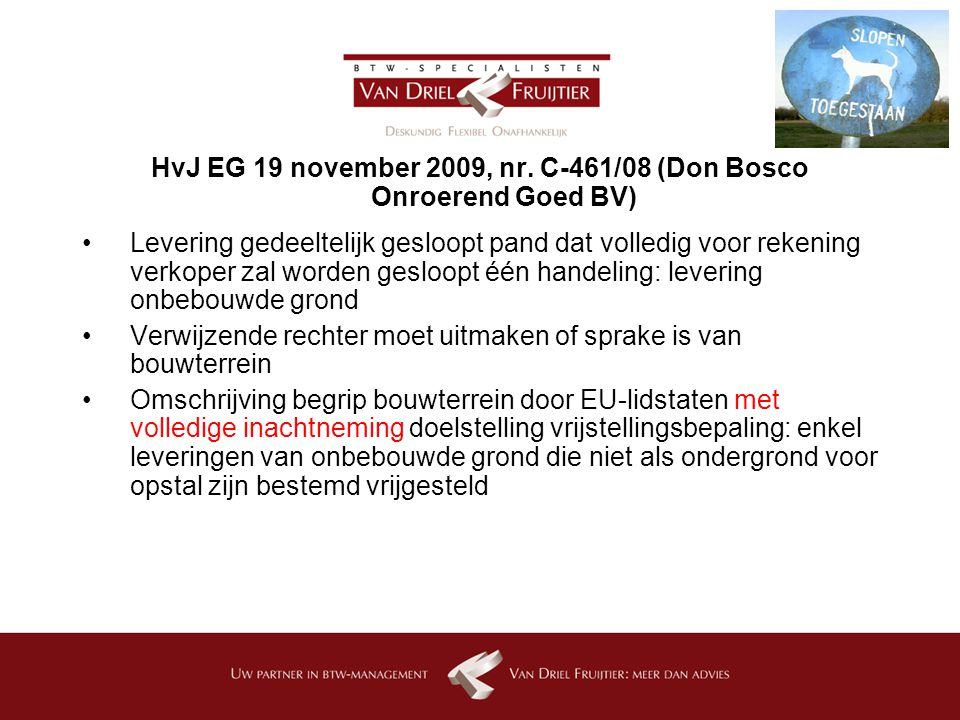 HvJ EG 19 november 2009, nr. C-461/08 (Don Bosco Onroerend Goed BV)