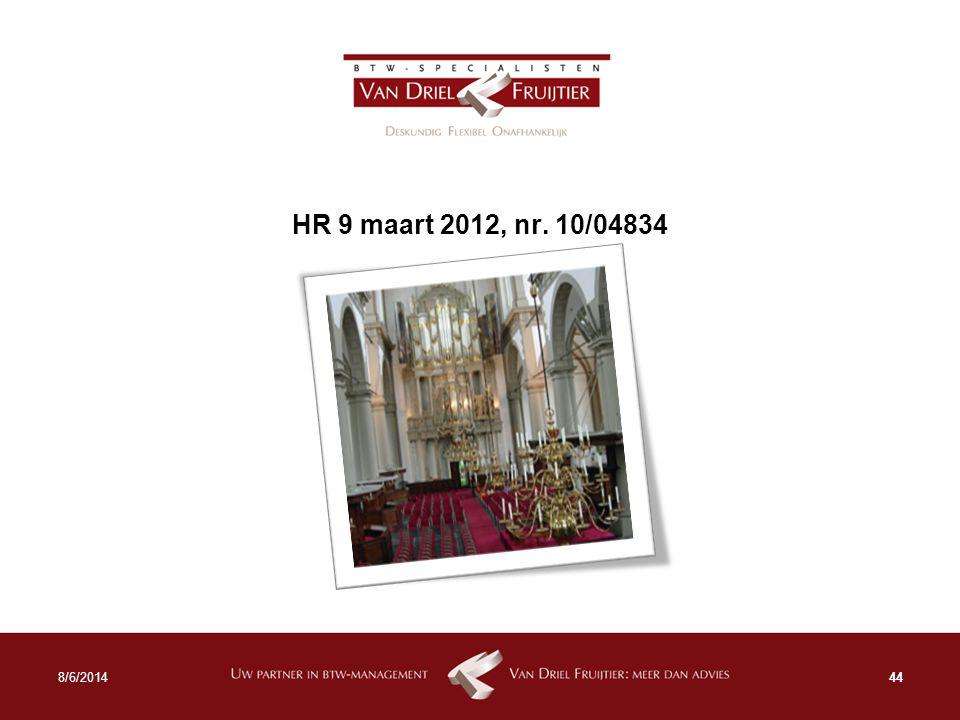 HR 9 maart 2012, nr. 10/04834 4/5/2017