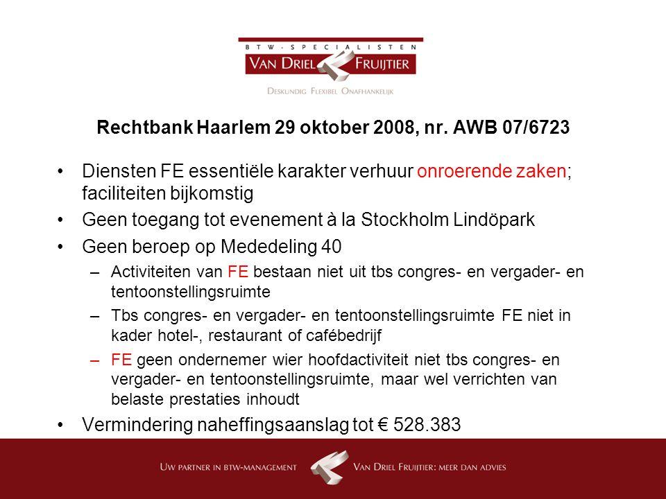 Rechtbank Haarlem 29 oktober 2008, nr. AWB 07/6723