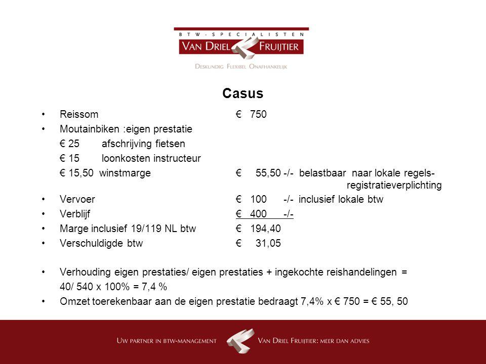 Casus Reissom € 750 Moutainbiken :eigen prestatie