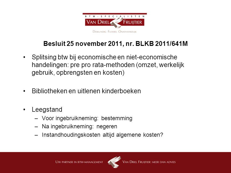 Besluit 25 november 2011, nr. BLKB 2011/641M