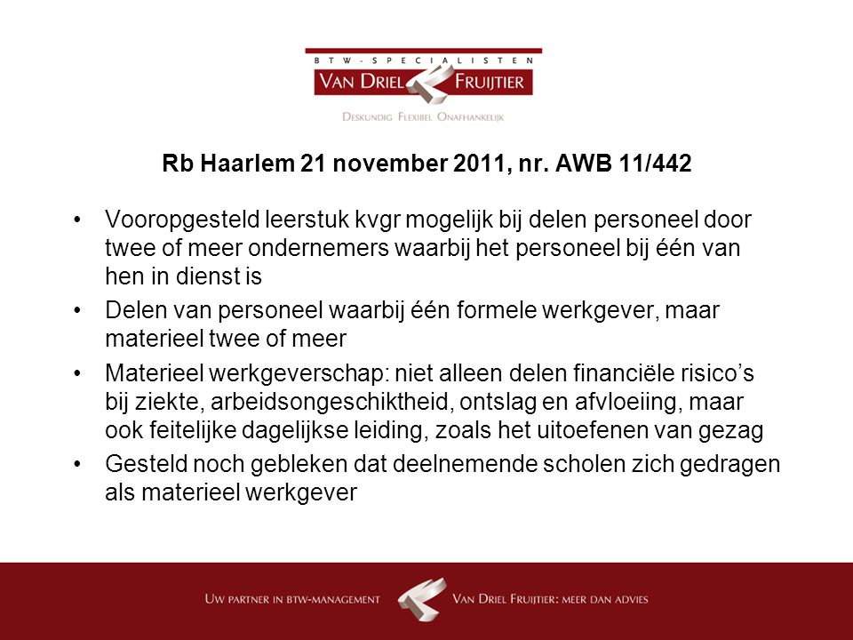 Rb Haarlem 21 november 2011, nr. AWB 11/442