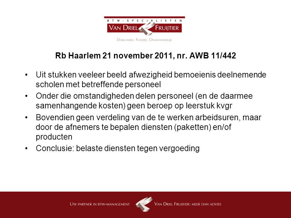 Rb Haarlem 21 november 2011, nr. AWB 11/442