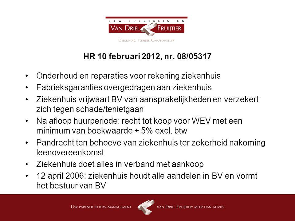 HR 10 februari 2012, nr. 08/05317 Onderhoud en reparaties voor rekening ziekenhuis. Fabrieksgaranties overgedragen aan ziekenhuis.