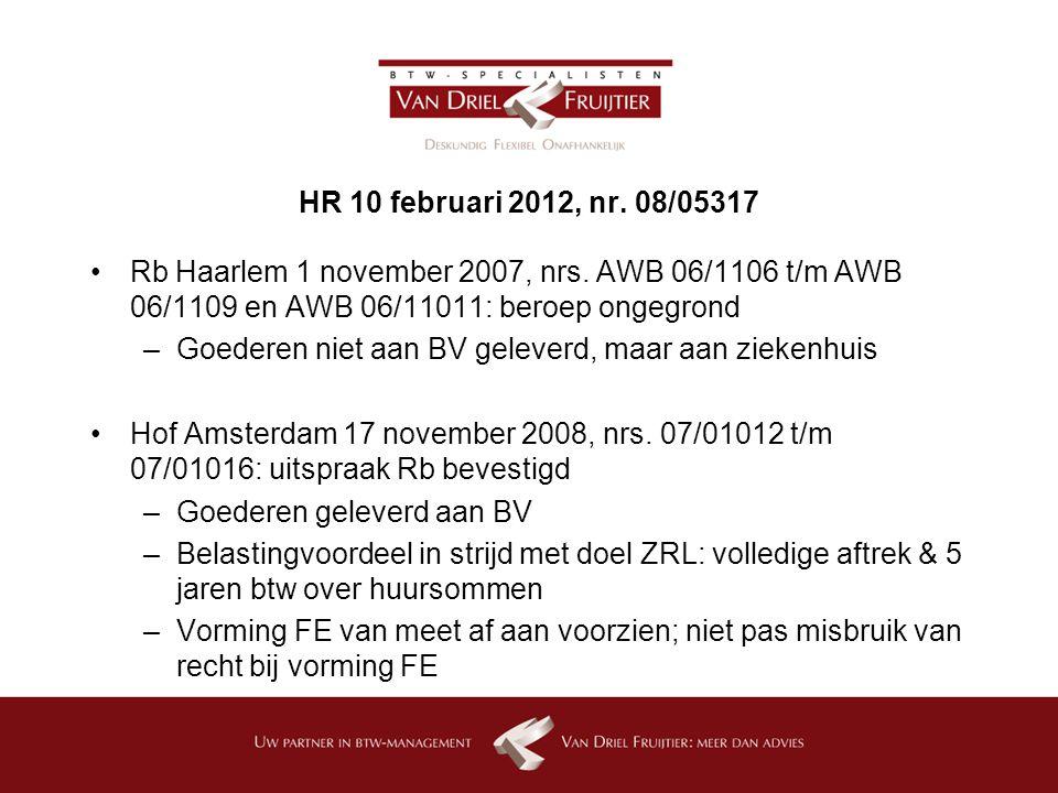 HR 10 februari 2012, nr. 08/05317 Rb Haarlem 1 november 2007, nrs. AWB 06/1106 t/m AWB 06/1109 en AWB 06/11011: beroep ongegrond.