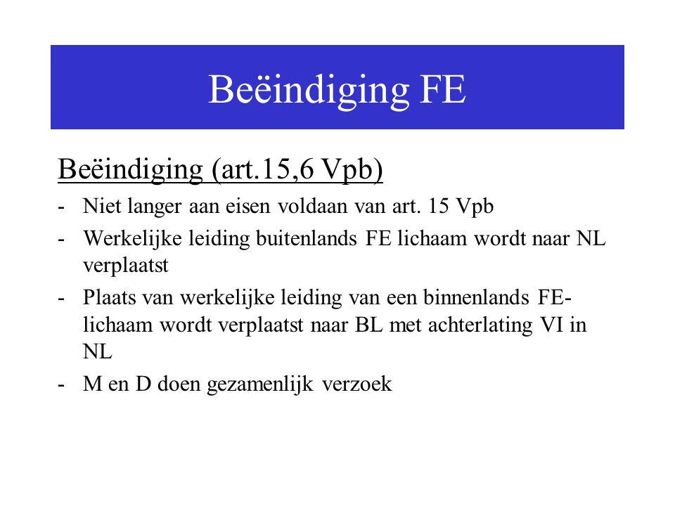 Beëindiging FE Beëindiging (art.15,6 Vpb)