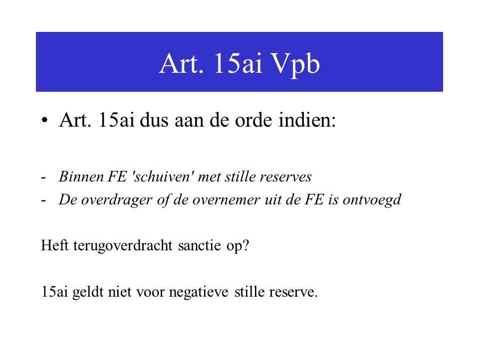 Art. 15ai Vpb Art. 15ai dus aan de orde indien: