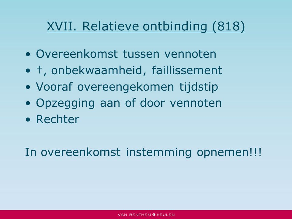 XVII. Relatieve ontbinding (818)