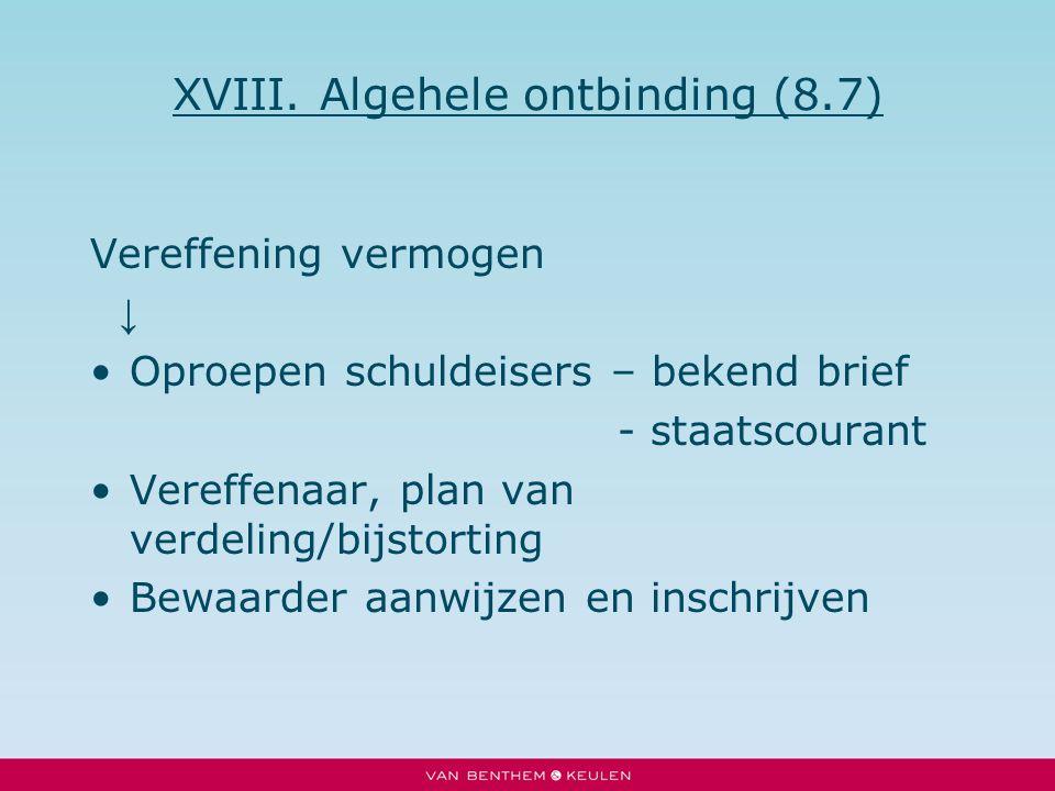 XVIII. Algehele ontbinding (8.7)
