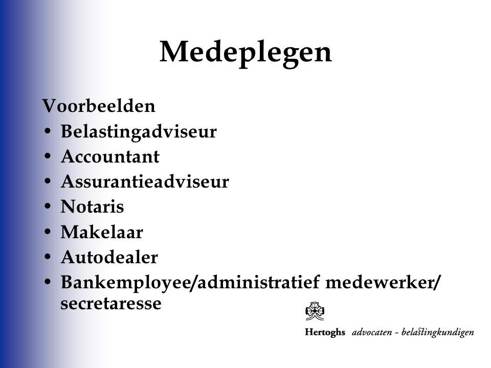 Medeplegen Voorbeelden Belastingadviseur Accountant Assurantieadviseur