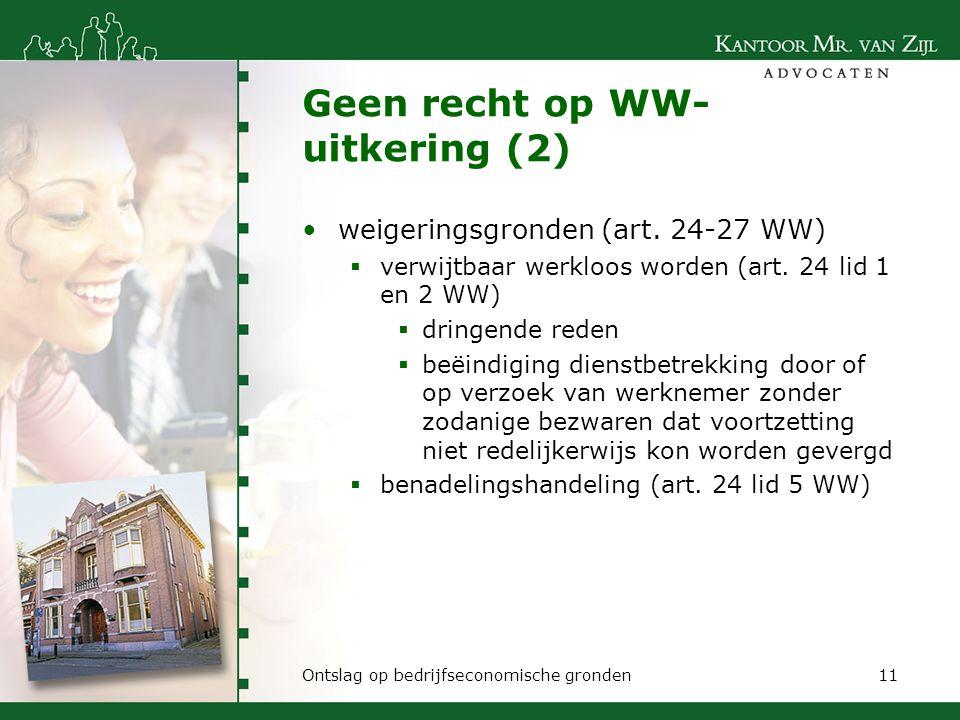 Geen recht op WW-uitkering (2)