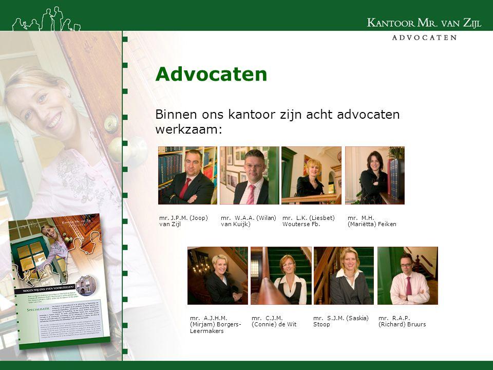 Binnen ons kantoor zijn acht advocaten werkzaam: