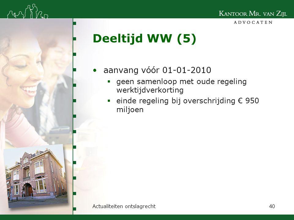 Deeltijd WW (5) aanvang vóór 01-01-2010