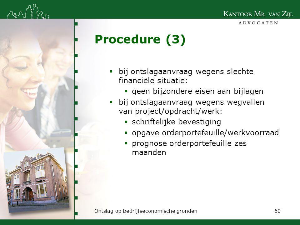 Procedure (3) bij ontslagaanvraag wegens slechte financiële situatie: