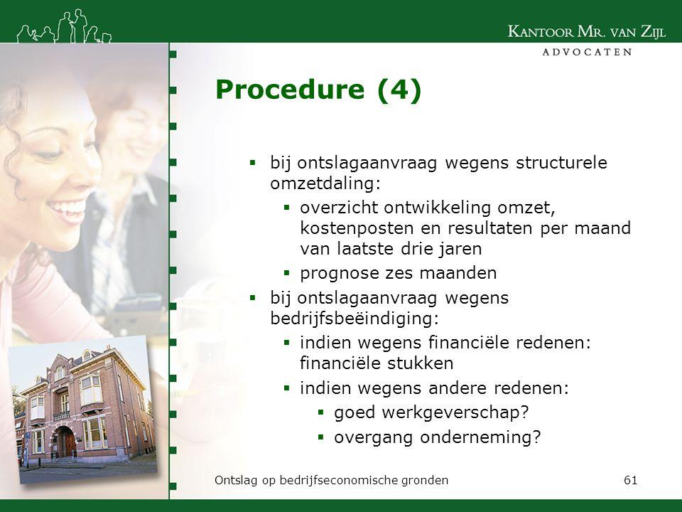 Procedure (4) bij ontslagaanvraag wegens structurele omzetdaling: