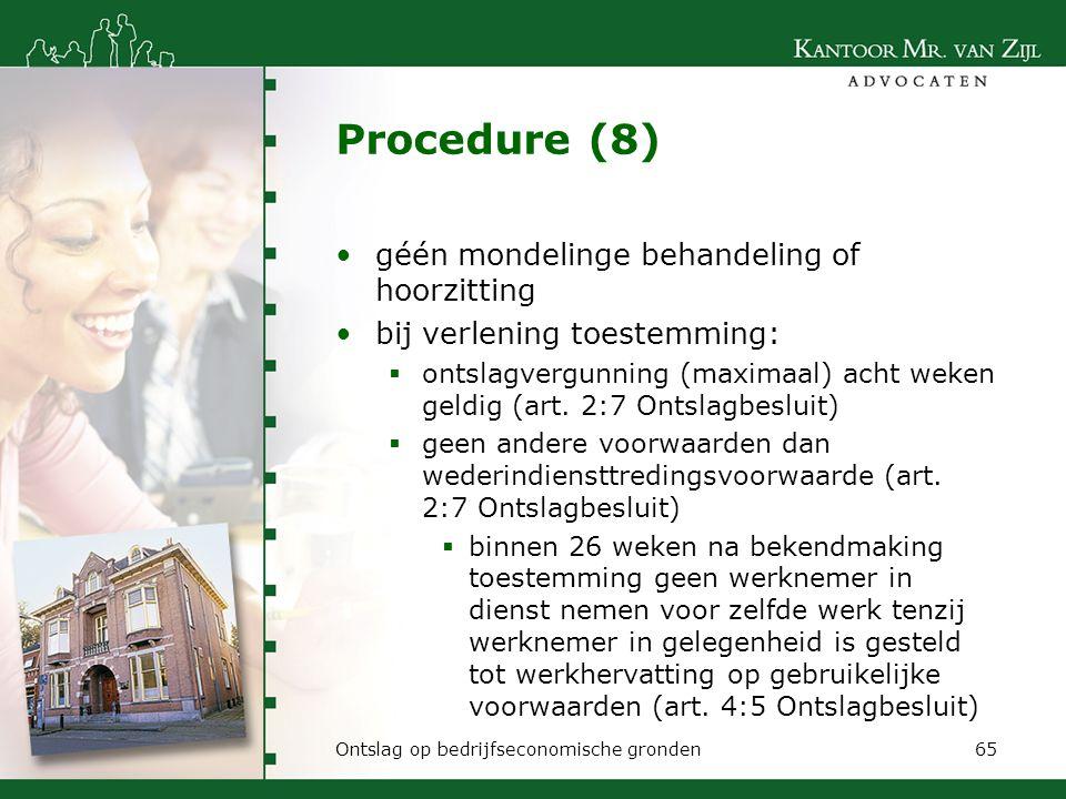 Procedure (8) géén mondelinge behandeling of hoorzitting