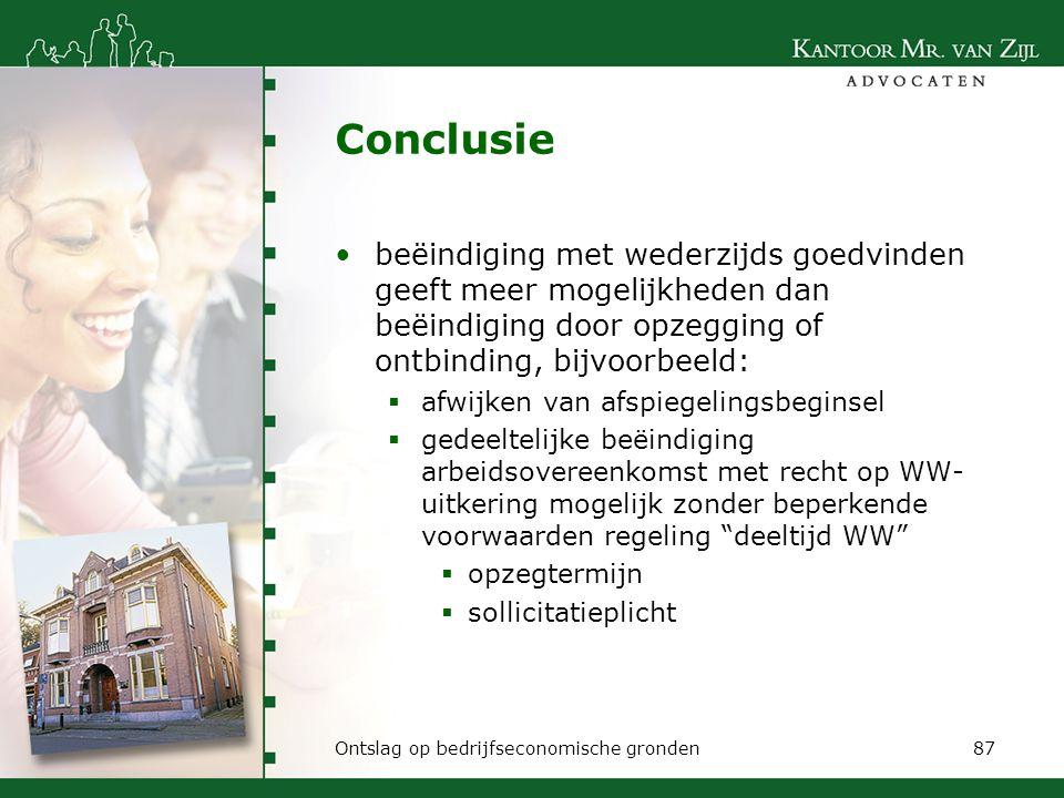Conclusie beëindiging met wederzijds goedvinden geeft meer mogelijkheden dan beëindiging door opzegging of ontbinding, bijvoorbeeld: