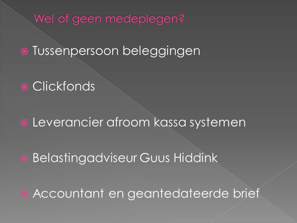 Tussenpersoon beleggingen Clickfonds Leverancier afroom kassa systemen