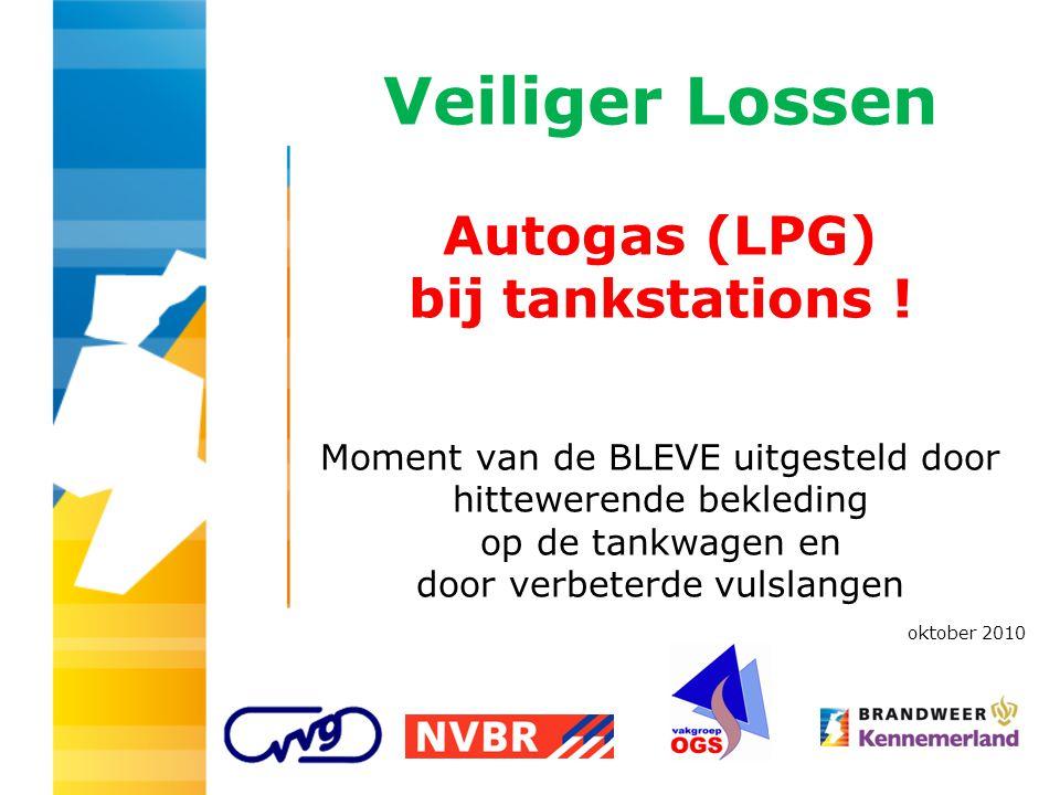 Veiliger Lossen Autogas (LPG) bij tankstations