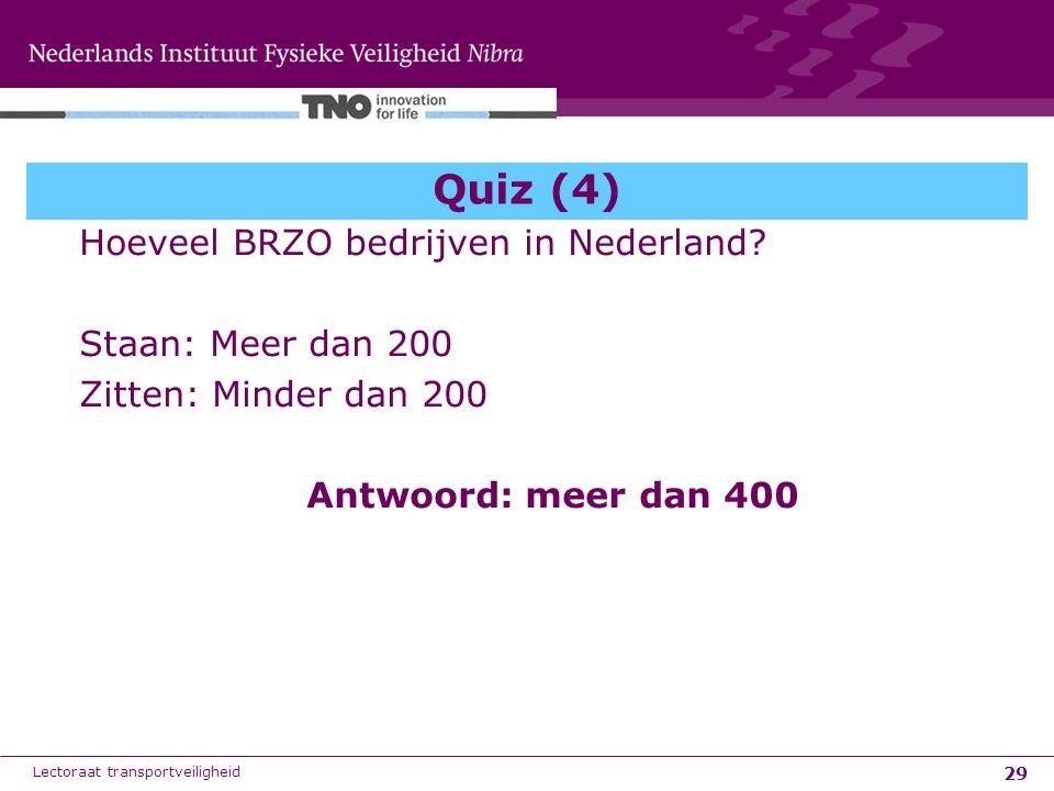 Quiz (4) Hoeveel BRZO bedrijven in Nederland Staan: Meer dan 200