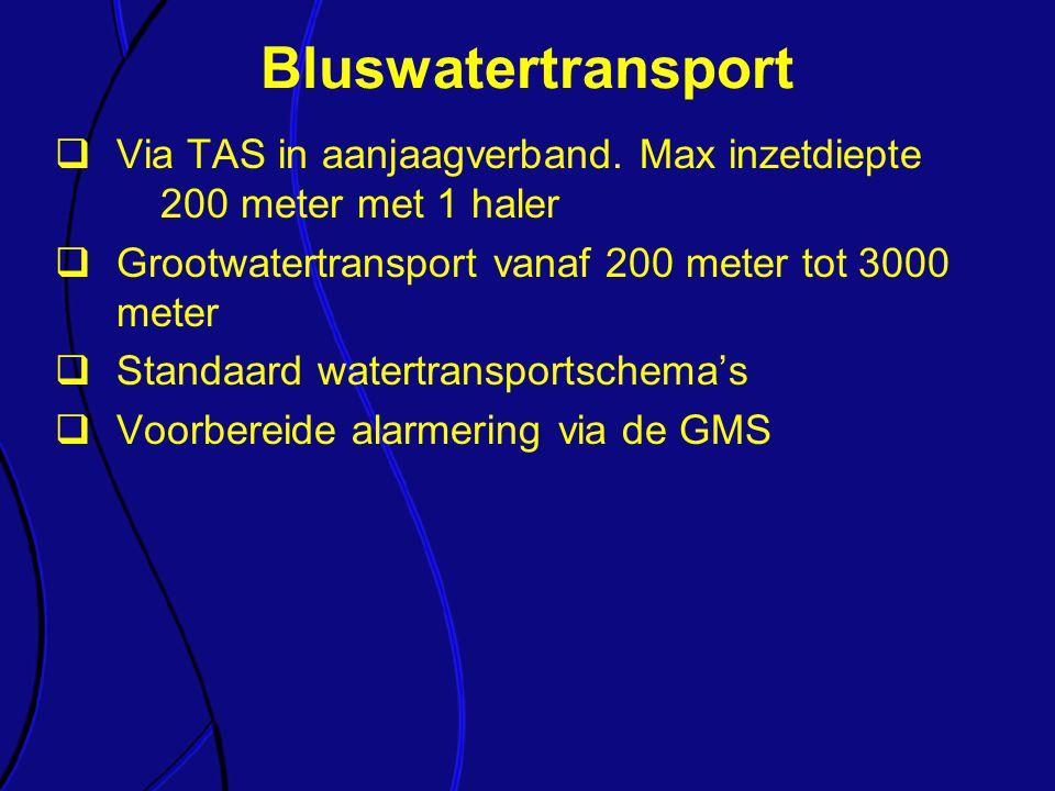 Bluswatertransport Via TAS in aanjaagverband. Max inzetdiepte 200 meter met 1 haler. Grootwatertransport vanaf 200 meter tot 3000 meter.
