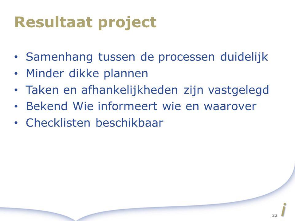 Resultaat project Samenhang tussen de processen duidelijk